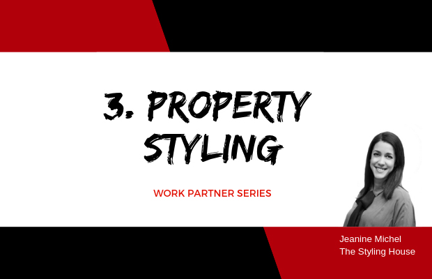Work Partner Series: 3 Property Styling Sydney